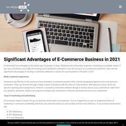Significant Advantages of E-Commerce Business in 2021 - Numediahub