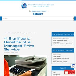 4 Significant Benefits of a Managed Print Service