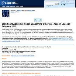 otherkin_news: Significant Academic Paper Concerning Otherkin - Joseph Laycock - February 2012