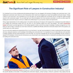 The Significant Role of Lawyers in Construction Industry!
