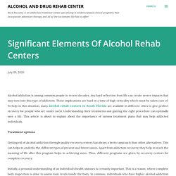 Significant Elements Of Alcohol Rehab Centers