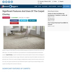 Significant features and uses of the carpet Chorley