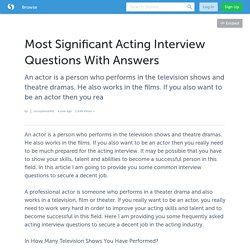 Most Significant Acting Interview Questions With Answers