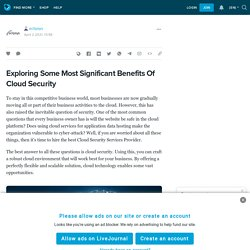 Exploring Some Most Significant Benefits Of Cloud Security