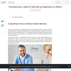 A Significant View of Mental Health Wellness