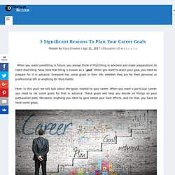 5 Significant Reasons To Plan Your Career Goals