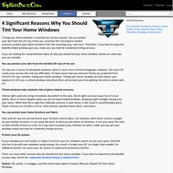 4 Significant Reasons Why You Should Tint Your Home Windows