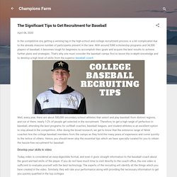 The Significant Tips to Get Recruitment for Baseball