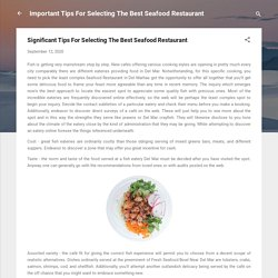Significant Tips For Selecting The Best Seafood Restaurant