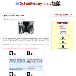 Why was the treaty of Versailles so significant? - Rise of Hitler and the Nazi party - Year 9 - SchoolHistory.co.uk