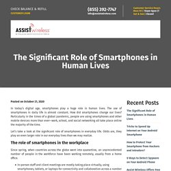 The Significant Role of Smartphones in Human Lives