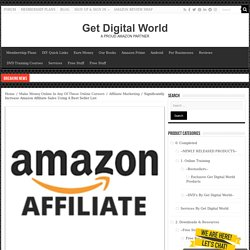 Significantly Increase Amazon Affiliate Sales Using A Best Seller List