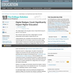 Digital Badges Could Significantly Impact Higher Education - The College Solution
