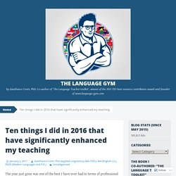 Ten things I did in 2016 that have significantly enhanced my teaching
