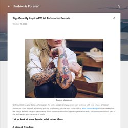 Significantly Inspired Wrist Tattoos for Female