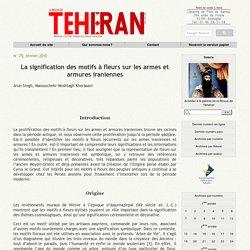 La signification des motifs à fleurs sur les armes et armures iraniennes
