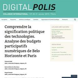 Comprendre la signification politique des technologies. Analyse des budgets participatifs numériques de Belo Horizonte et Paris