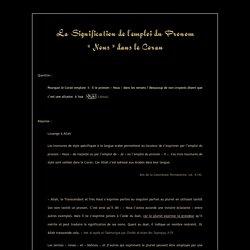 ~ la Signification du Pronom NOUS dans le Saint Coran ~