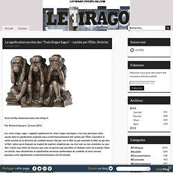 """La signification secrète des """"Trois Singes Sages"""" – cachée par l'Élite. (Article) -"""