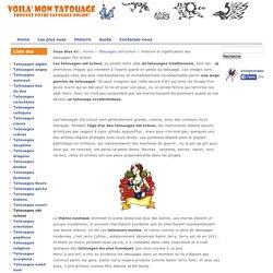 Histoire et signification des tatouages Old School - Voilà mon tatouage - Trouvez votre tatouage online