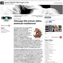 Tatouage old school, modèle de tatouage old school, signification des tattoos old et new school