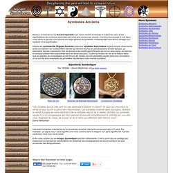 Symboles Anciens, significations des symboles Anciens Égyptiens, Celtiques, Grecs, etc.