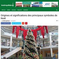 Origines et significations des principaux symboles de Noël