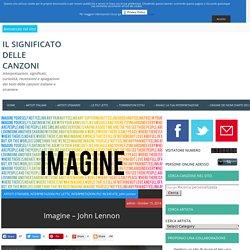 SIGNIFICATO DELLE CANZONI Imagine - John Lennon - Il significato delle canzoni