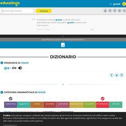 GRAZIE - Significato e sinonimi di grazie nel dizionario italiano