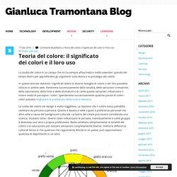 Teoria del colore: il significato dei colori e il loro uso - Gianluca Tramontana Blog Gianluca Tramontana Blog