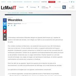Que signifie Wearables? - Definition IT de Whatis.fr