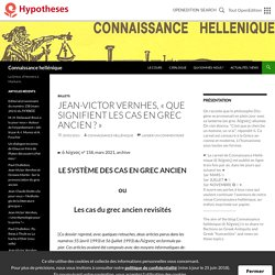 Jean-Victor Vernhes, «Que signifient les cas en grec ancien ?»