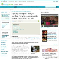 Signing with your baby or toddler: How to communicate before your child can talk