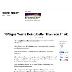 18 Signs You're Doing Better Than You Think