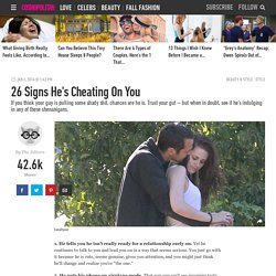 26 Signs He's Cheating On You - How to Know If Your Boyfriend Is Cheating