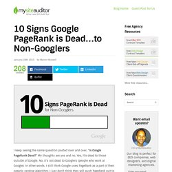 10 Signs Google PageRank is Dead...to Non-Googlers