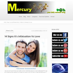 14 Signs It's Infatuation Vs Love