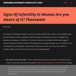 Signs Of Infertility in Women Are you Aware of It? Thanawala