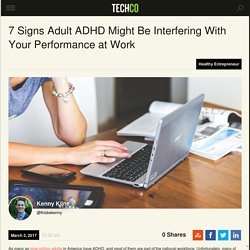 7 Signs Adult ADHD Might Be Interfering With Your Performance at Work