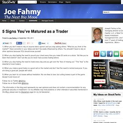 5 Signs You've Matured as a Trader | Joe Fahmy The Next Big Move