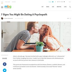 7 Signs You Might Be Dating A Psychopath