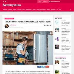 5 Signs your Refrigerator needs Repair ASAP