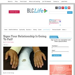Signs Your Relationship Is Going To Fail! - BLCLife