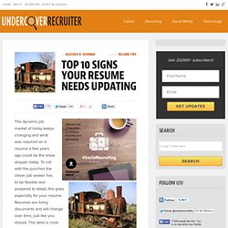 Top 10 Signs your Resume Needs Updating