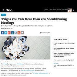 3 Signs You Talk More Than You Should During Meetings