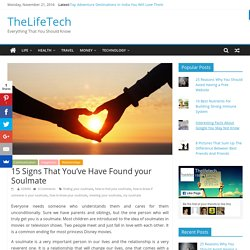 15 Signs That You've Found Your Soulmate - TheLifeTech