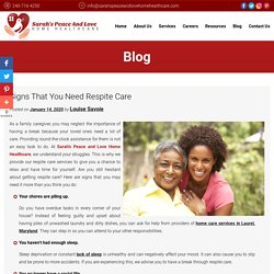 Signs That You Need Respite Care