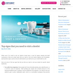 Top signs that you need to visit a dentist