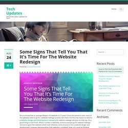 Some Signs That Tell You That It's Time For The Website Redesign
