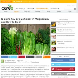 13 Signs You Are Deficient In Magnesium And How To Fix It